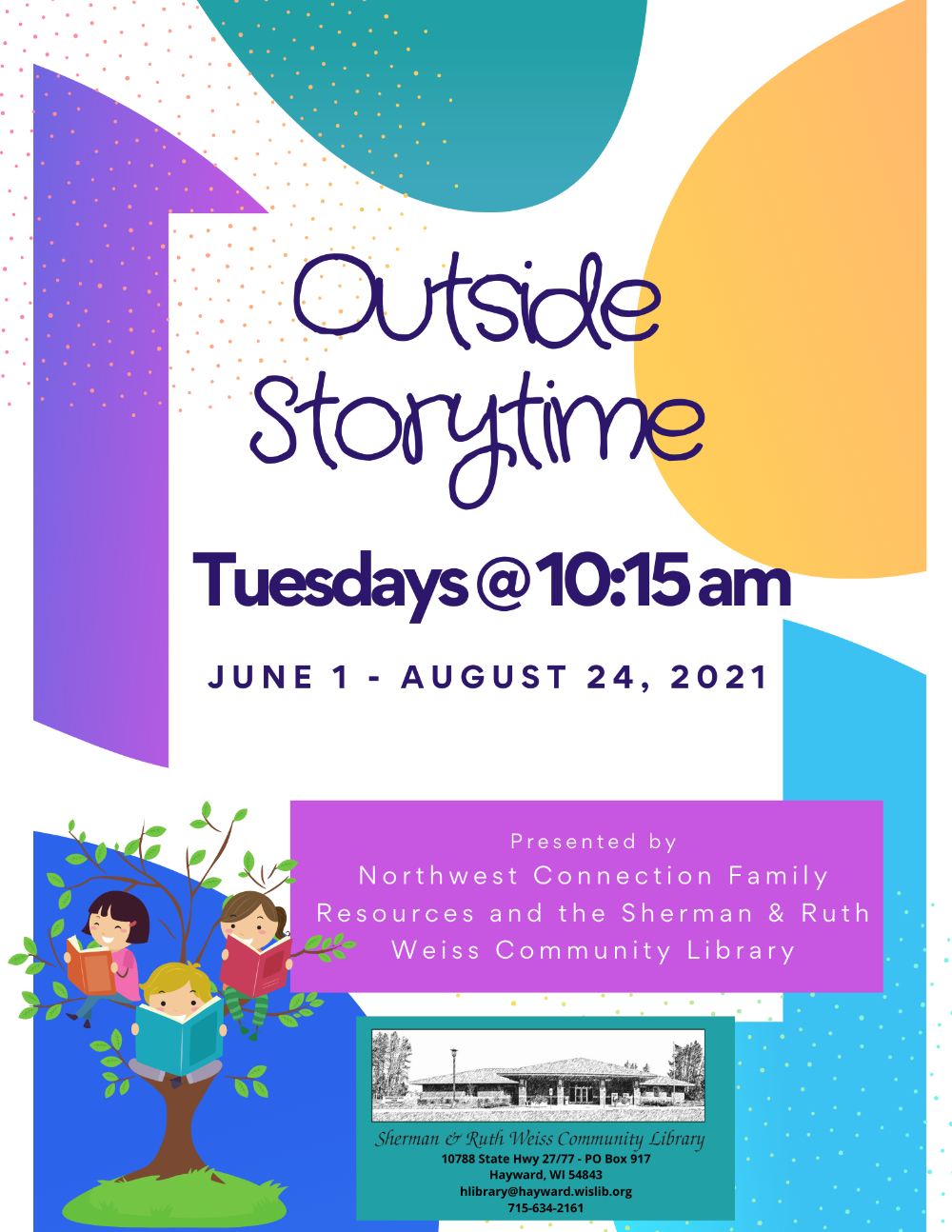 Outdoor Storytime runs June through August 24, 2021